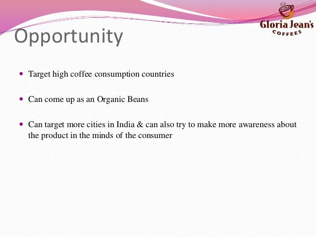 gloria jeans target market Marketing essays - gloria jean coffee - the following report analyses the coffee industry of gloria jeans coffee in regard to its competitive position in the market.