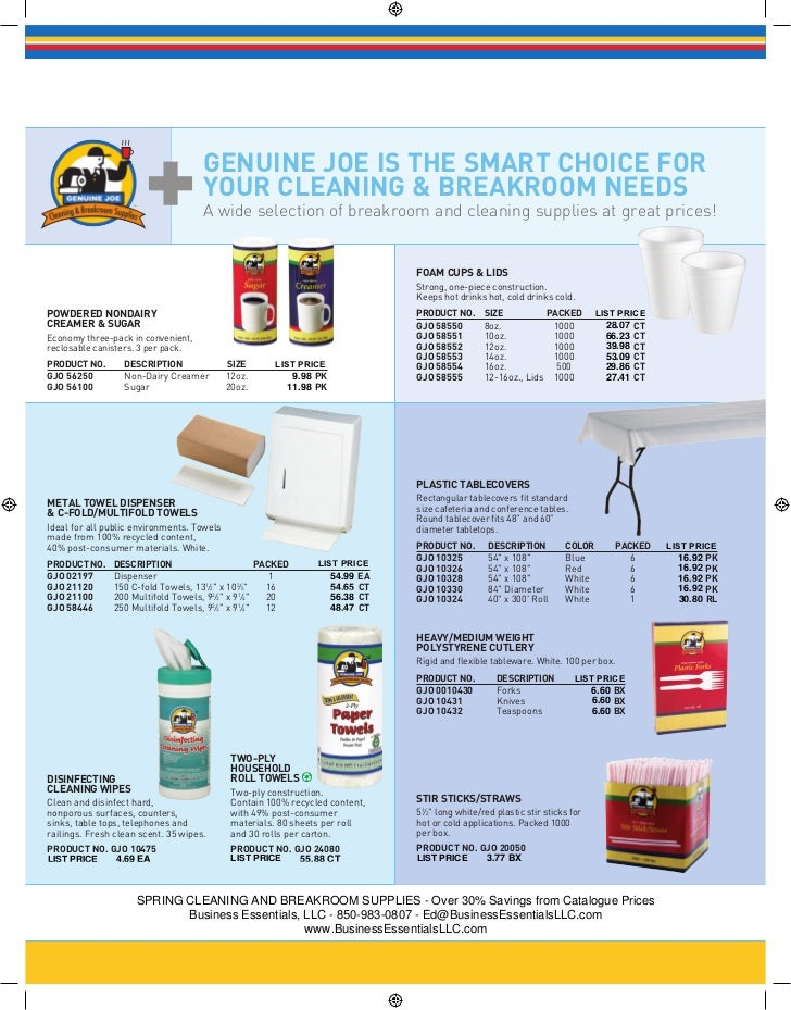 GENUINE JOE IS THE SMART CHOICE FOR                                     YOUR CLEANING & BREAKROOM NEEDS                   ...