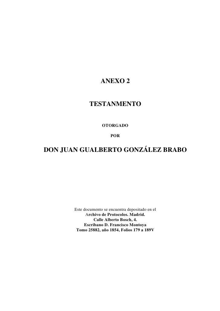 ANEXO 2                  TESTANMENTO                        OTORGADO                            POR   DON JUAN GUALBERTO G...