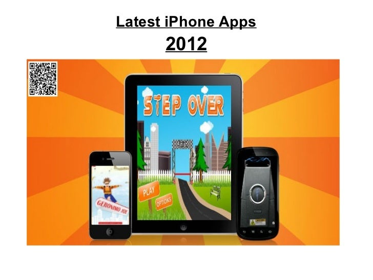 Latest iPhone Apps      2012