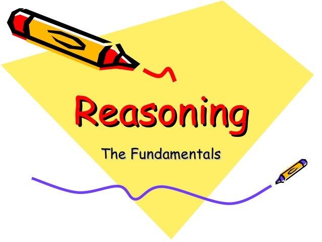 Reasoning The Fundamentals