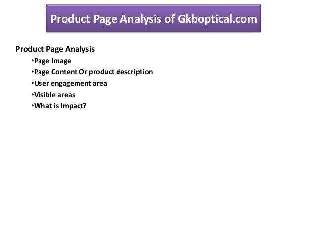Product Page Analysis of Gkboptical.com Product Page Analysis •Page Image •Page Content Or product description •User engag...