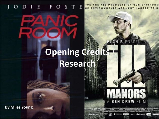 Opening Credits Research By Miles Young