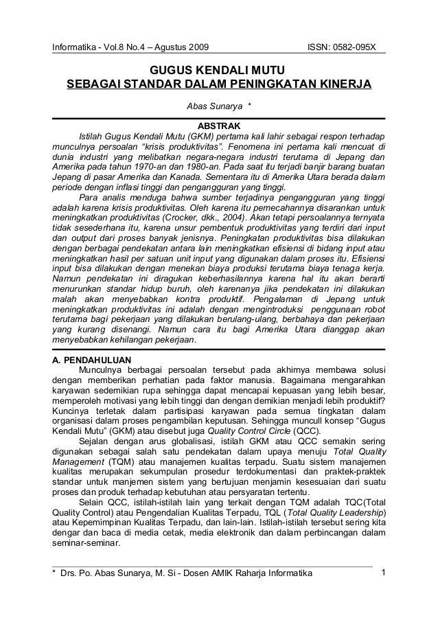 Informatika - Vol.8 No.4 – Agustus 2009 ISSN: 0582-095X GUGUS KENDALI MUTU SEBAGAI STANDAR DALAM PENINGKATAN KINERJA Abas ...