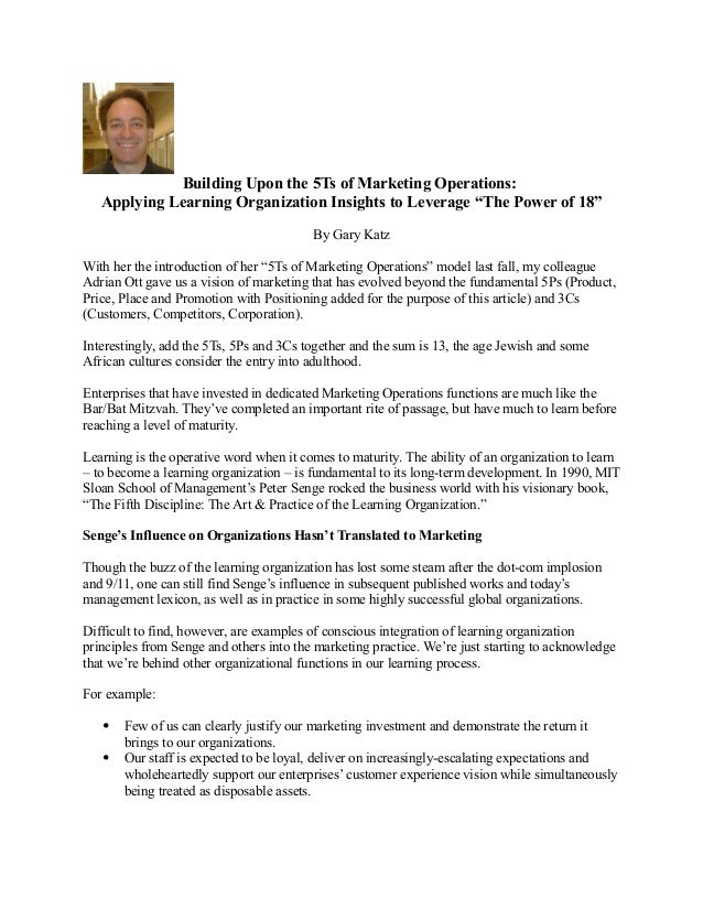 "Building Upon the 5Ts of Marketing Operations:   Applying Learning Organization Insights to Leverage ""The Power of 18""    ..."