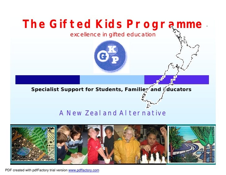 The Gifted Kids Programme                                          excellence in gifted education                     Spec...