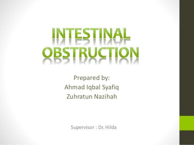Supervisor : Dr. Hilda Prepared by: Ahmad Iqbal Syafiq Zuhratun Nazihah