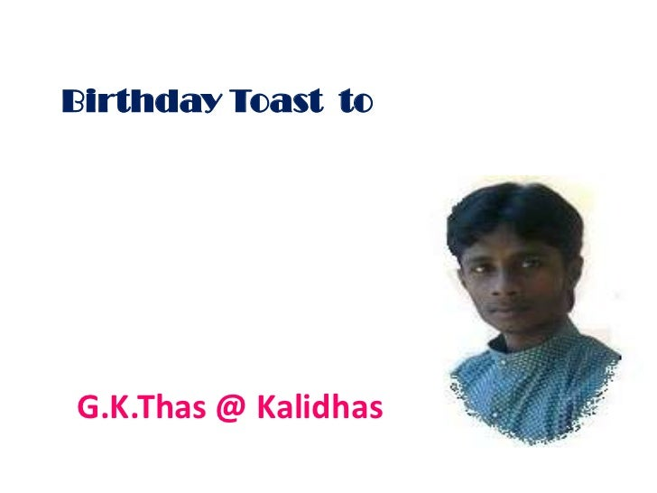 Birthday Toast  to <br />G.K.Thas @ Kalidhas<br />