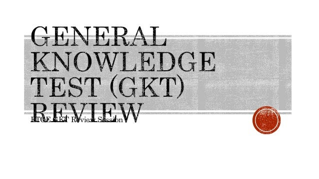 FTCE GKT Review Session
