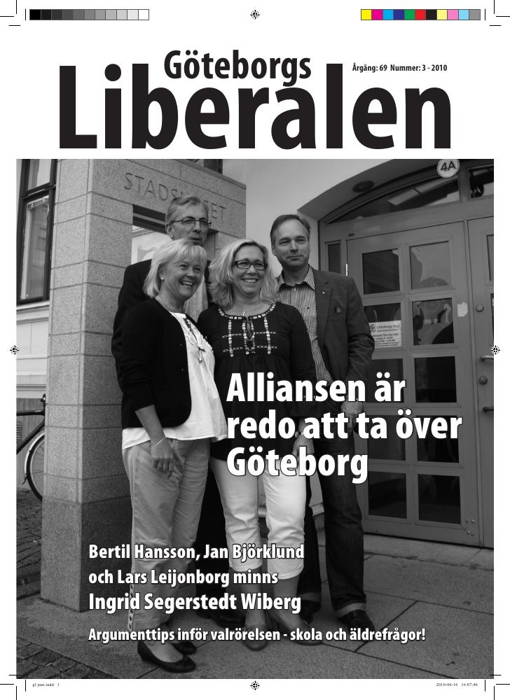 Liberalen                              Göteborgs                      Årgång: 69 Nummer: 3 - 2010                         ...