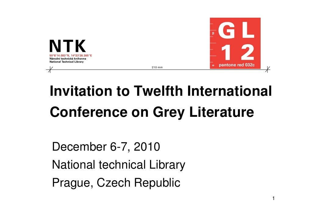 210 mm     Invitation to Twelfth International Conference on Grey Literature  December 6-7, 2010 National technical Librar...