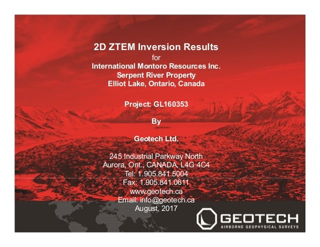 2D ZTEM Inversion Results for International Montoro Resources Inc. Serpent River Property Elliot Lake, Ontario, Canada Pro...