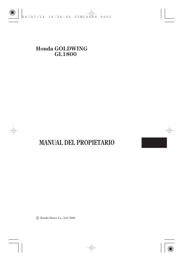 Honda GOLDWING       GL1800     MANUAL DEL PROPIETARIO      Honda Motor Co., Ltd. 2008