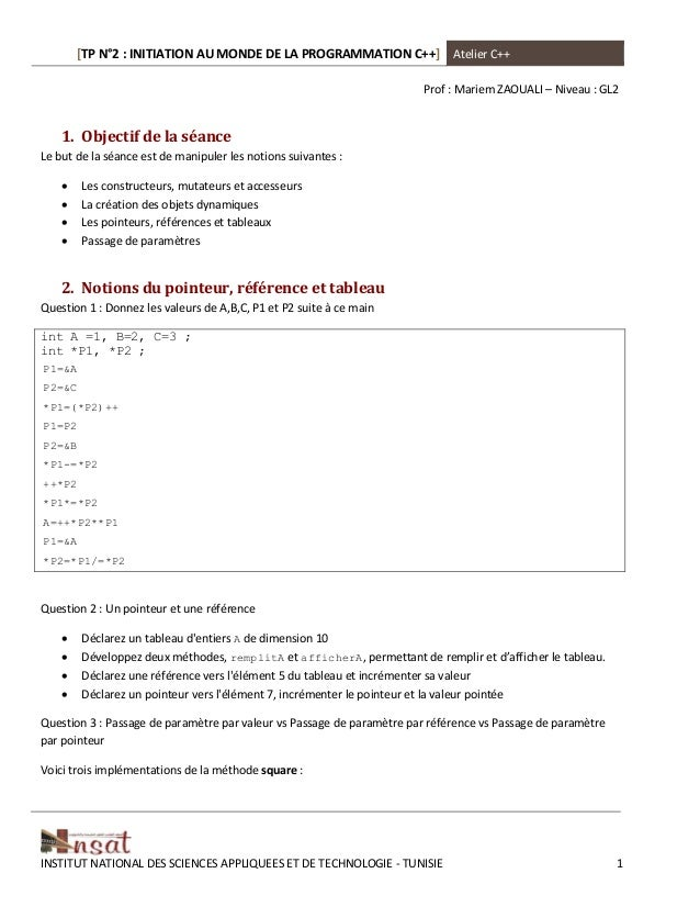 [TP N°2 : INITIATION AU MONDE DE LA PROGRAMMATION C++] Atelier C++ INSTITUT NATIONAL DES SCIENCES APPLIQUEES ET DE TECHNOL...