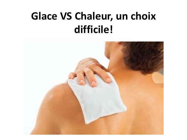 Glace VS Chaleur, un choix difficile!