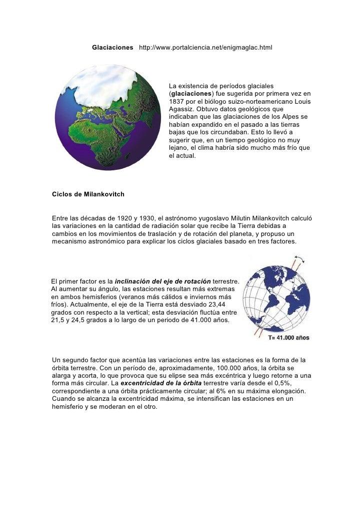 Glaciaciones http://www.portalciencia.net/enigmaglac.html                                             La existencia de per...