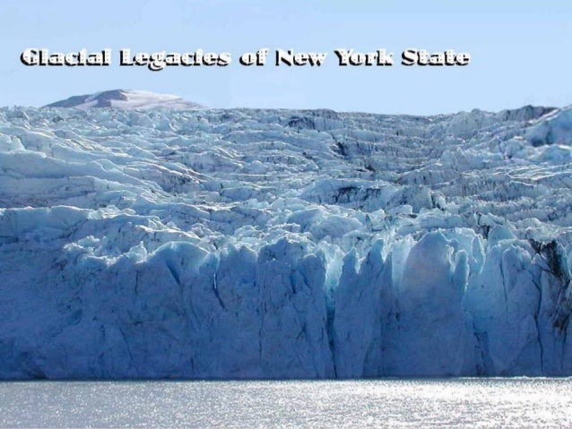 At least 4 geologically recent ice ages glaciers covered almost all the land surfacNew York State and Vermont. This is pro...