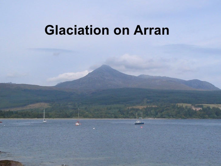Glaciation on Arran