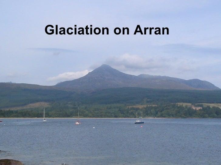 Glaciation on Arran