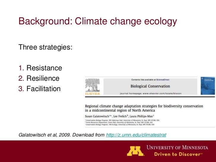 Strategy 1: ResistanceActions: Increasing watersupply, reducing herbivory& invasive species, fightinginsect and diseaseoutb...