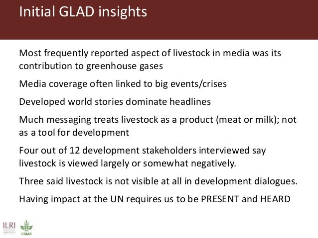 Approach • Distil and present evidence and creative content on sustainable livestock and its development contributions and...