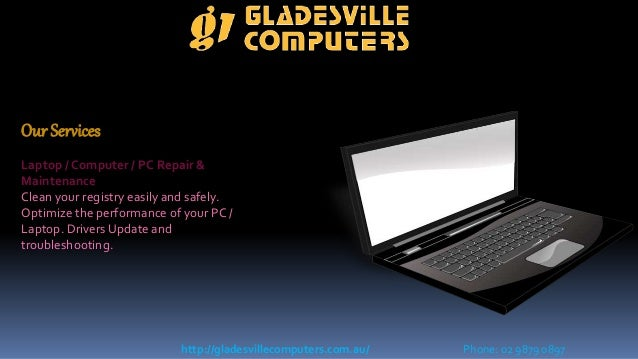 Our Services Laptop / Computer / PC Repair & Maintenance Clean your registry easily and safely. Optimize the performance o...