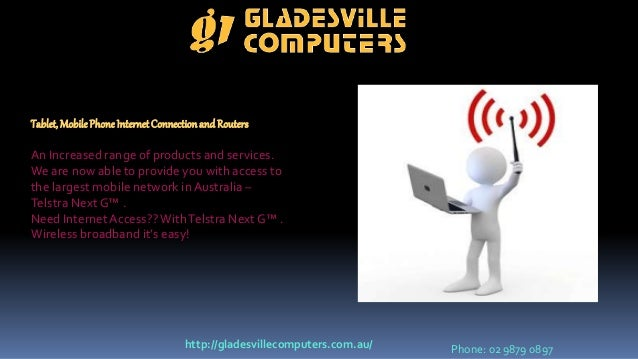Tablet, MobilePhoneInternetConnectionandRouters An Increased range of products and services. We are now able to provide yo...