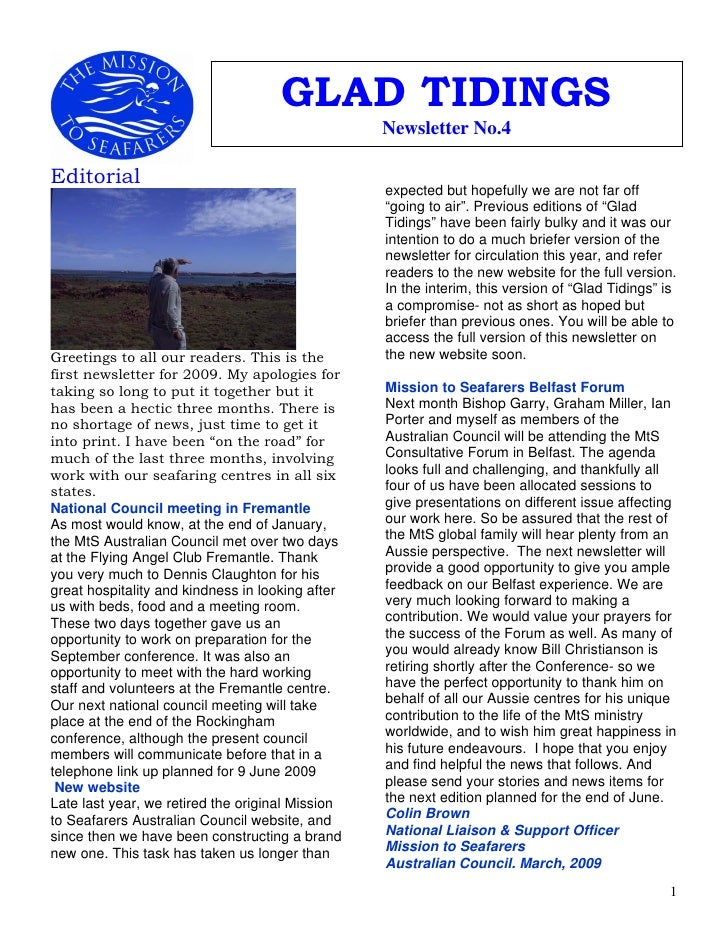 GLAD TIDINGS                                                   Newsletter No.4  Editorial                                 ...