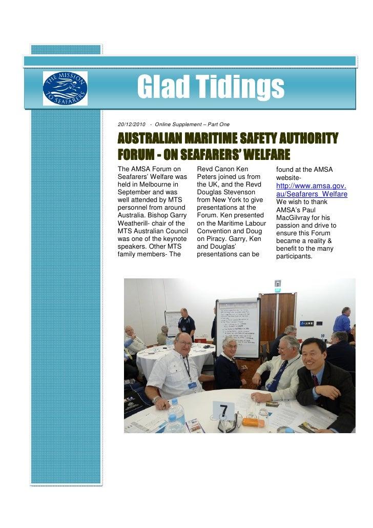 Glad Tidings20/12/2010 - Online Supplement – Part OneAUSTRALIAN MARITIME SAFETY AUTHORITYFORUM - ON SEAFARERS' WELFAREThe ...