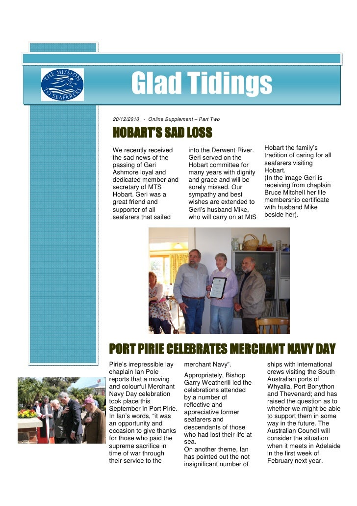 Glad Tidings 20/12/2010 - Online Supplement – Part Two HOBART'S SAD LOSS We recently received         into the Derwent Riv...