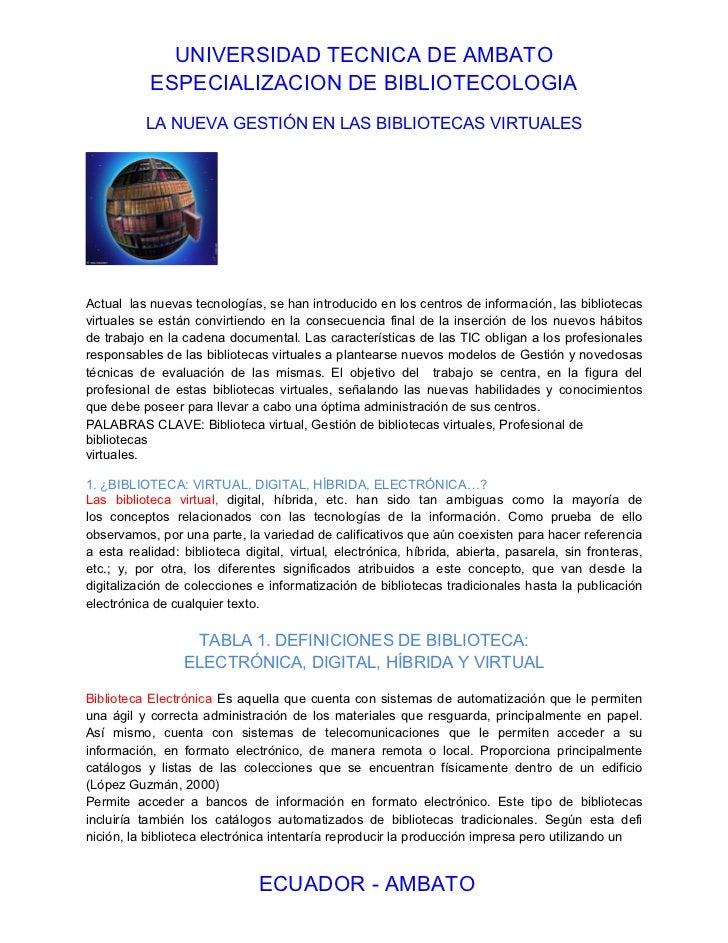 UNIVERSIDAD TECNICA DE AMBATO           ESPECIALIZACION DE BIBLIOTECOLOGIA          LA NUEVA GESTIÓN EN LAS BIBLIOTECAS VI...