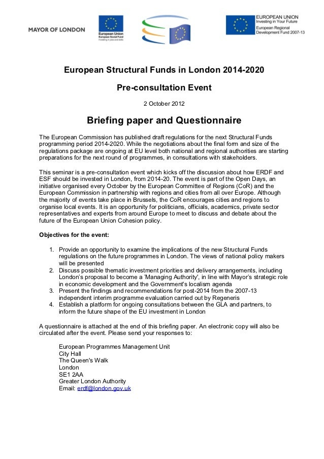 European Structural Funds in London 2014-2020                              Pre-consultation Event                         ...