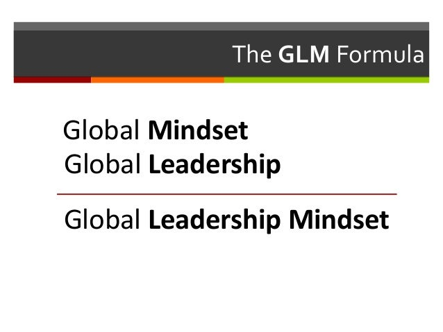 leadership cultural diversity and global mindset Take an effective global leadership course  projects focusing on leadership, diversity, cross cultural issues and  and leaders to adopt a global mindset.