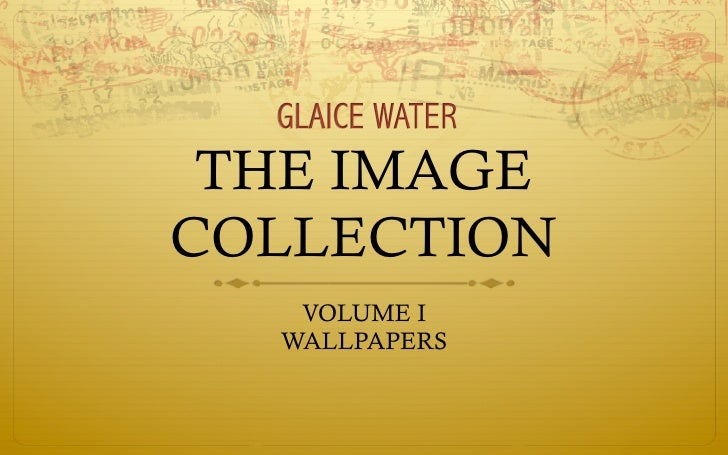 THE IMAGECOLLECTION   VOLUME I  WALLPAPERS