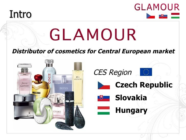 Intro Distributor of cosmetics for Central European market Czech Republic Slovakia Hungary CES Region