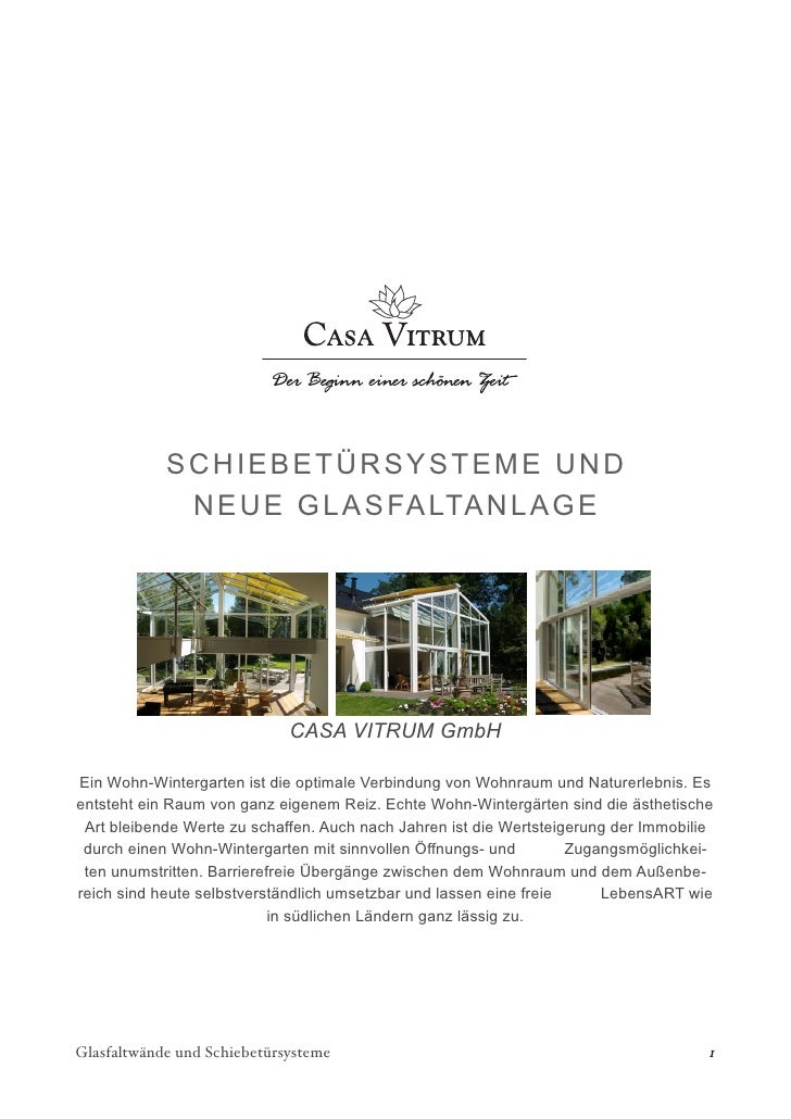 SCH IEBETÜRSYSTEME UND             NEUE GLASFALTANLAGE                             CASA VITRUM GmbHEin Wohn-Wintergarten i...