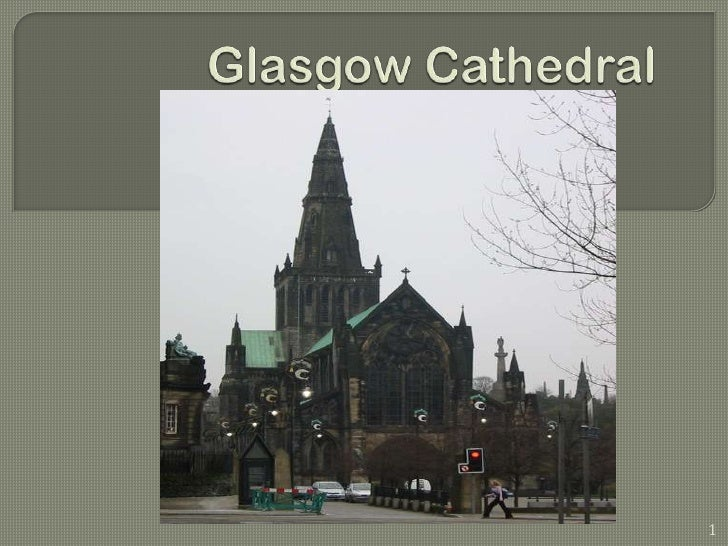 Glasgow Cathedral<br />1<br />
