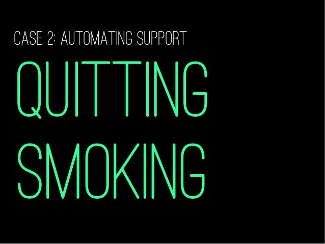 """YOUR SMOKING BEHAVIOUR Smoking Cessation – Ideal + """"ReCOMMENDED"""" SUPPORT = BEHAVIOUR CHANGE"""