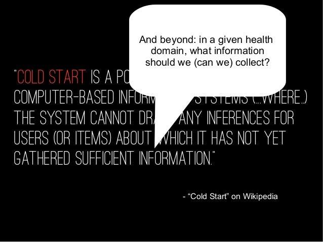 HEALTH /SOCIAL SCIENCE DATA SCIENCE HUMAN COMPUTER INTERACTION DIGITAL BEHAVIOUR CHANGE Cold start