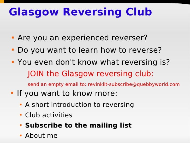 Glasgow Reversing Club     Are you an experienced reverser?    Do you want to learn how to reverse?    You even don't k...
