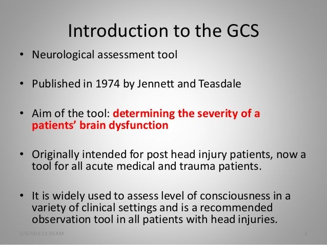 history of gcs essay The glasgow coma scale (gcs) evidence based practice sophie porter 3 rd year kingston university student studying a bachelors with honours mohs scale history.