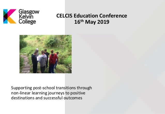 Supporting post-school transitions through non-linear learning journeys to positive destinations and successful outcomes C...