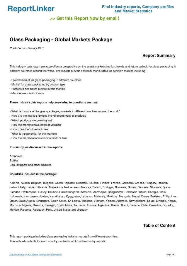 ReportLinker Find Industry reports, Company profiles and Market Statistics >> Get this Report Now by email! Glass Packagin...