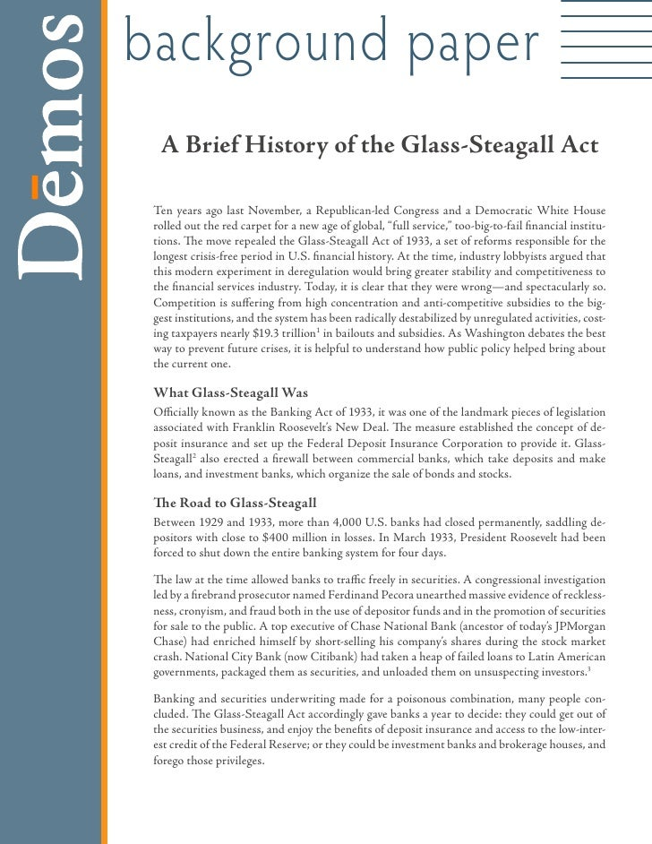 background paper   A Brief History of the Glass-Steagall Act   Ten years ago last November, a Republican-led Congress and ...