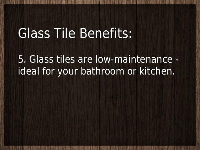 Elegant Glass Tile Benefits: ...