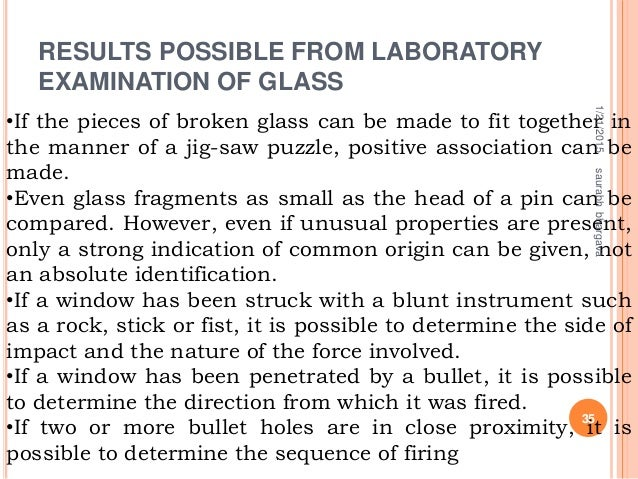 •If the pieces of broken glass can be made to fit together in the manner of a jig-saw puzzle, positive association can be ...