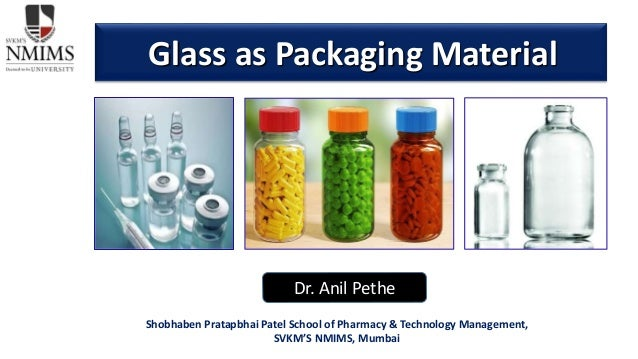 Glass as Pharmaceutical packaging material