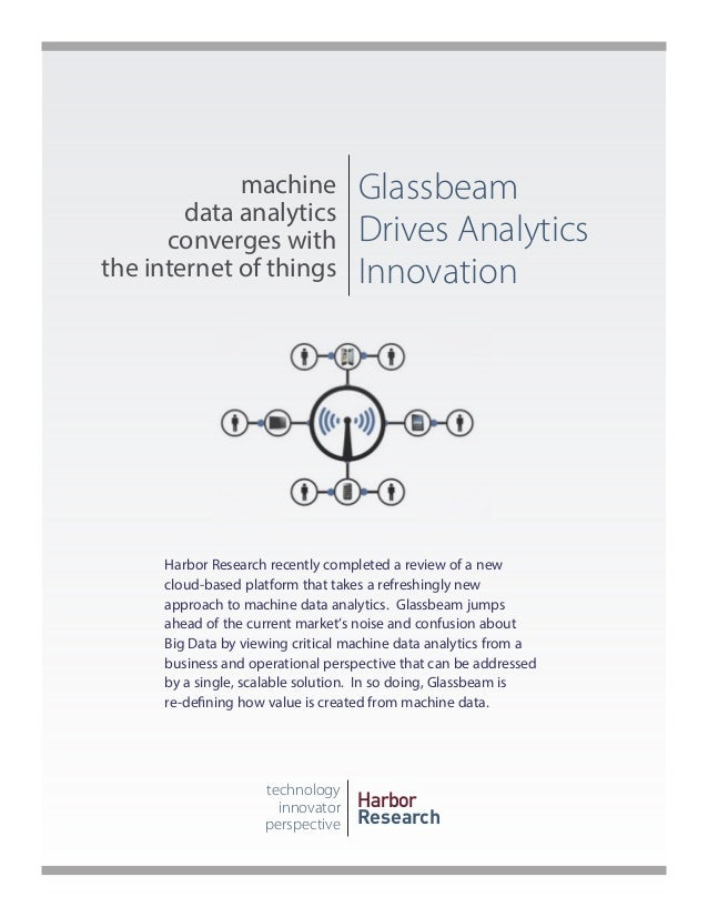 machine data analytics converges with the internet of things  Glassbeam Drives Analytics Innovation  Harbor Research recen...