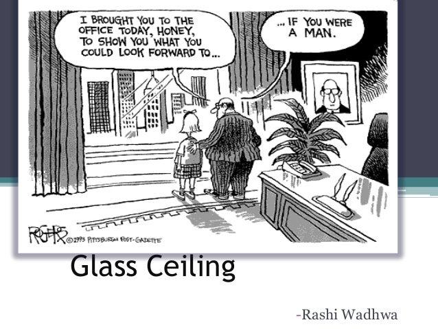 Glass Ceiling  Rashi Wadhwa What ...