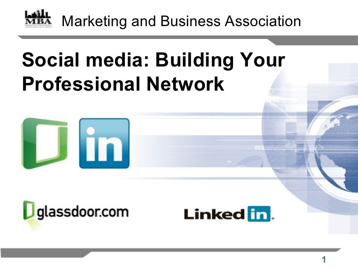 Social media: Building Your Professional Network Marketing and Business Association
